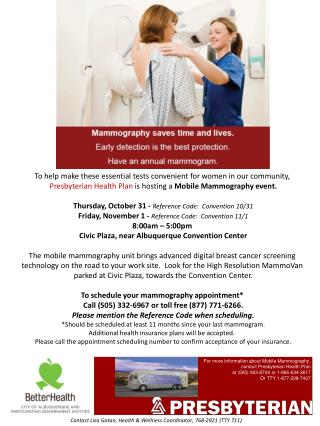 To help make these essential tests convenient for women in  our community ,