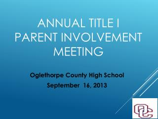 Annual Title I  Parent Involvement Meeting