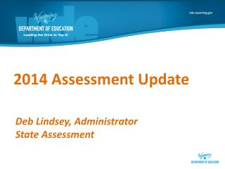 2014 Assessment Update