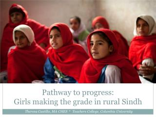 Pathway to progress:  Girls making the grade in rural Sindh