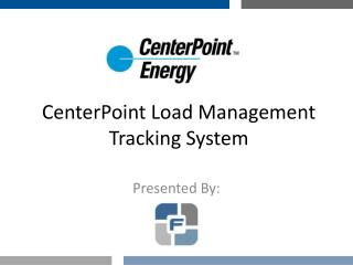 CenterPoint  Load Management Tracking System