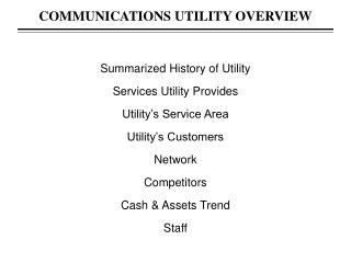 Summarized History of Utility Services Utility Provides Utility�s Service  Area