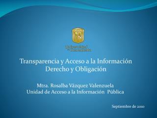 Transparencia y Acceso a la Información Derecho y Obligación