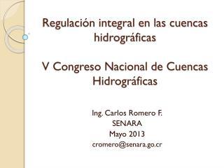 Regulación integral en las cuencas hidrográficas V Congreso Nacional de Cuencas Hidrográficas