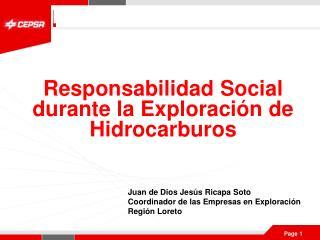 Responsabilidad Social durante la Exploraci n de Hidrocarburos