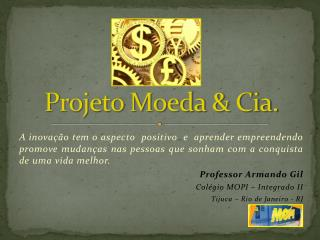 Projeto Moeda & Cia.