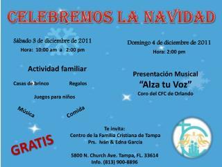 Sábado 3 de diciembre de 2011 Hora:  10:00 am  a   2:00 pm