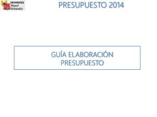 PRESUPUESTO 2014