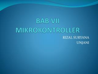 BAB  VII MIKROKONTROLLER