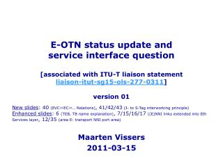 E-OTN status update and  service interface question   [associated with ITU-T liaison statement liaison-itut-sg15-ols-277