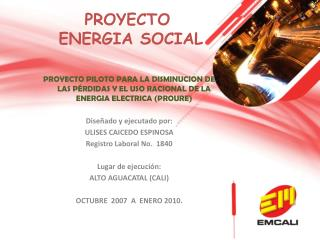 PROYECTO  ENERGIA SOCIAL