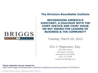 Tuesday, March 20, 2012 Eric J. Magnuson, Esq. 2200 IDS Center 80 South 8 th  Street