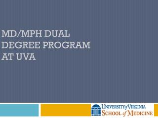 MD/MPH dual Degree Program  at UVA