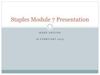 Staples Module  7  Presentation