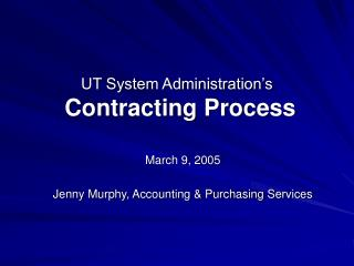 UT System Administration s  Contracting Process