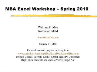 MBA Excel Workshop – Spring 2010