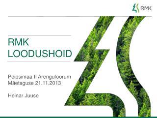 Rmk  Loodushoid