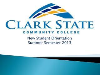New Student Orientation Summer Semester 2013