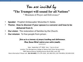 "You are invited by "" The Trumpet will sound for all Nations"" * Mountain of Prayer and Deliverance*"