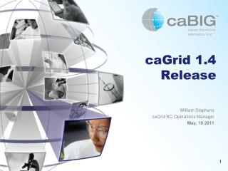 caGrid 1.4 Release