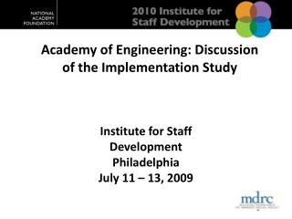 Academy of Engineering: Discussion of the  Implementation Study