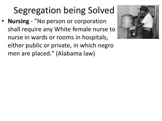 Segregation being Solved