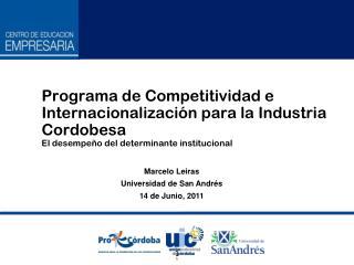 Marcelo Leiras  Universidad de San Andrés 14 de Junio, 2011