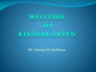 Ms. Sabrina M. Beckham