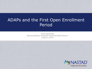 ADAPs and the First Open Enrollment Period