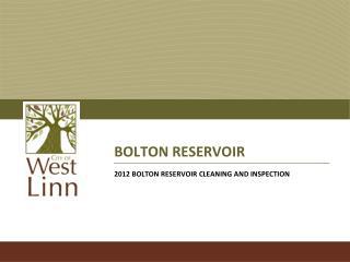 BOLTON RESERVOIR