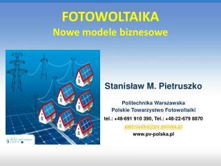 FOTOWOLTAIKA  Nowe modele biznesowe