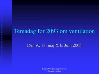 Temadag for 2093 om ventilation