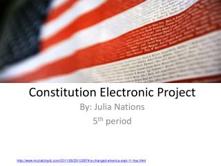 Constitution Electronic  P roject