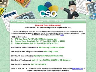Important Dates to Remember! Don't Forget! CSO Fall 2012 Registration begins March 30 th
