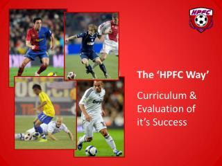 Curriculum & Evaluation of  it�s Success
