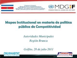Mapeo Institucional  en  materia  de  política pública  de  Competitividad Autoridades Municipales