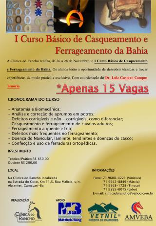 I Curso  Básico  de Casqueamento e  Ferrageamento da Bahia