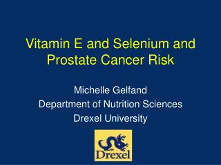 Vitamin E and Selenium and Prostate Cancer Risk