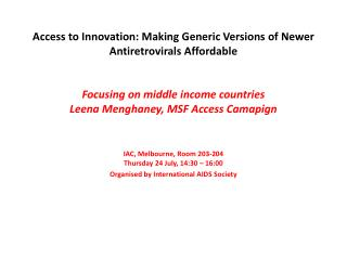 IAC, Melbourne, Room 203-204 Thursday 24 July, 14:30 – 16:00