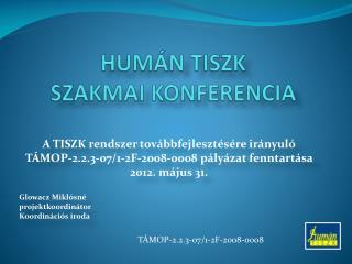 HUMÁN TISZK  SZAKMAI KONFERENCIA