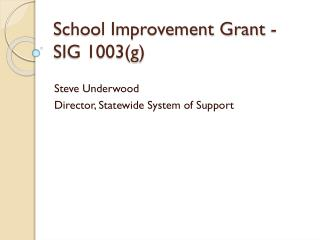 School Improvement Grant - SIG 1003(g)