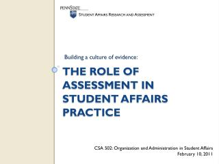 The Role of Assessment in Student Affairs Practice