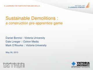 Sustainable Demolitions : a construction pre-apprentice game