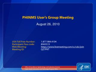 PHINMS User�s Group Meeting
