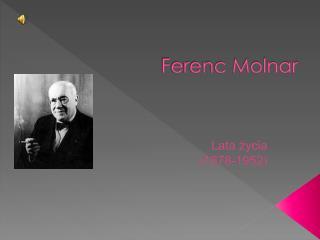 Ferenc Molnar