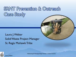 SRMT Prevention & Outreach Case Study