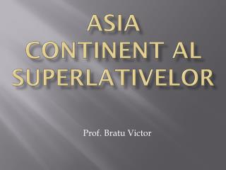 Asia  continent al superlativelor