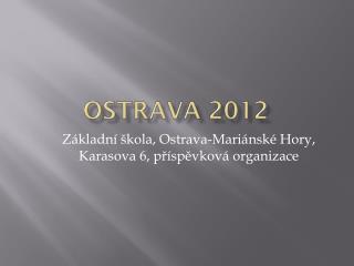 Ostrava 2012