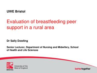 UWE Bristol Evaluation of breastfeeding peer support in a rural  area