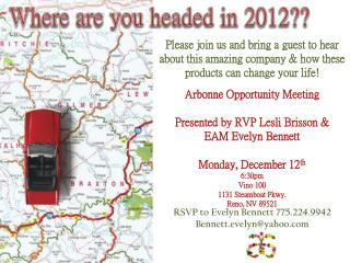Arbonne Opportunity Meeting  Presented by RVP  Lesli Brisson  &     EAM Evelyn Bennett